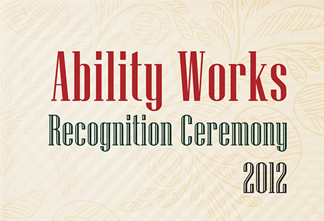 Ability Works Recognition Ceremony 2012