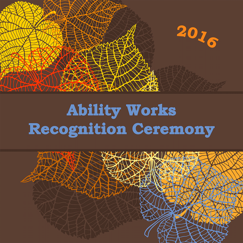 Ability Works Recognition Ceremony 2016