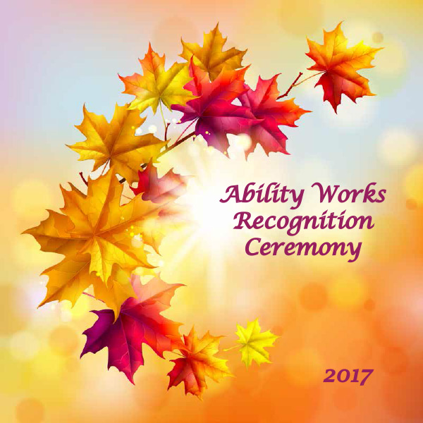 Ability Works Recognition Ceremony 2017