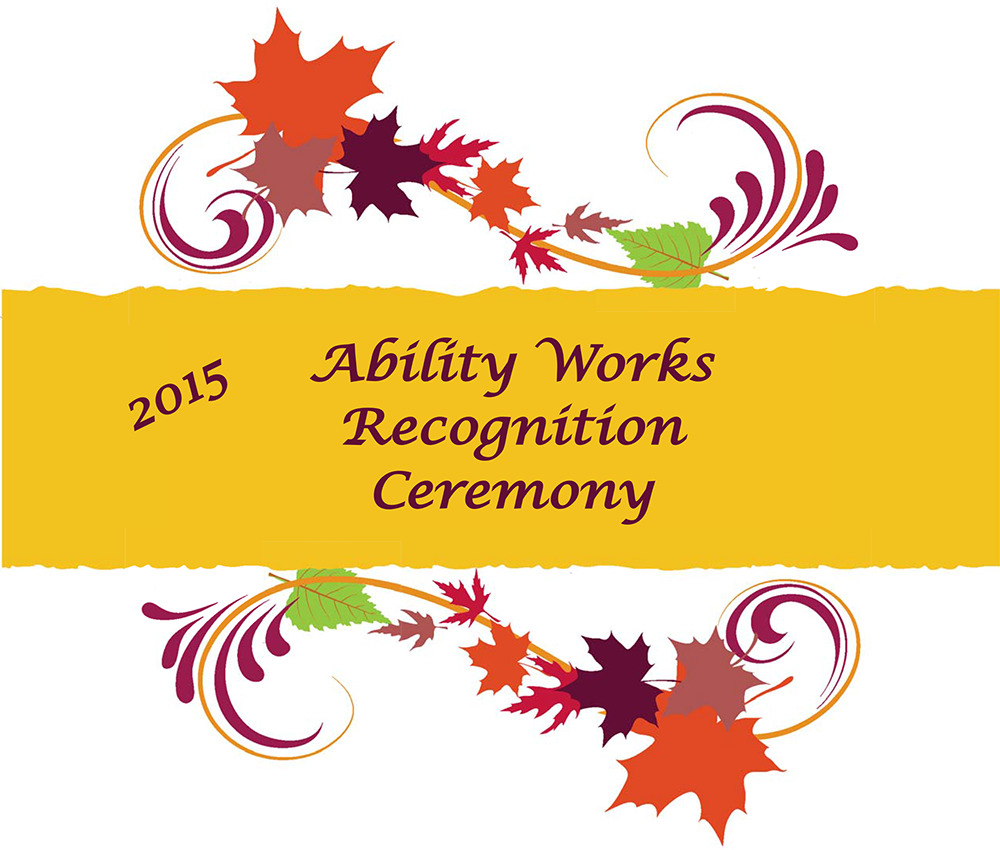 Ability Works Recognition Ceremony 2015