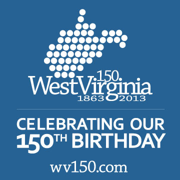 West Virginia 1863-2013 celebrating our 150th birthday