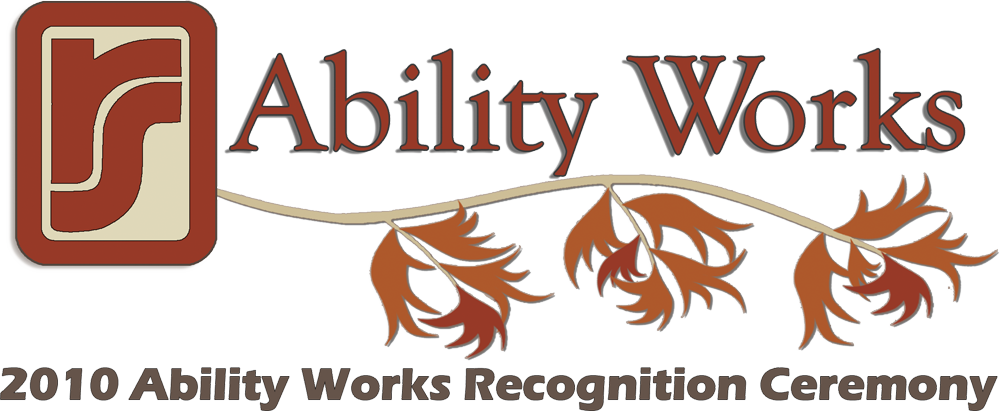 Ability Works Recognition Ceremony 2010